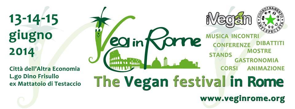 Veg in Rome: il primo festival vegano della Capitale, dal 13 al 15 giugno